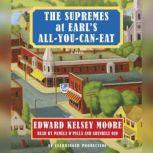 The Supremes at Earl's All-You-Can-Eat, Edward Kelsey Moore