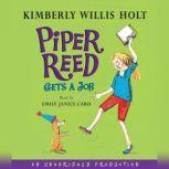 Piper Reed Gets a Job, Kimberly Willis Holt