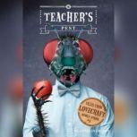 Tales from Lovecraft Middle School #3: Teacher's Pest, Charles Gilman