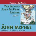 The Second John McPhee Reader, Part Two, John McPhee