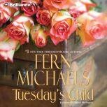 Tuesday's Child, Fern Michaels
