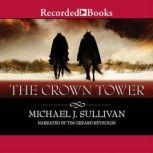 The Crown Tower, Michael J. Sullivan
