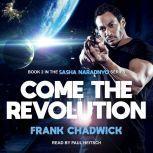 Come the Revolution, Frank Chadwick