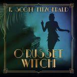 O Russet Witch!, F. Scott Fitzgerald