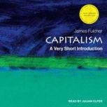 Capitalism A Very Short Introduction, 2nd edition, James Fulcher