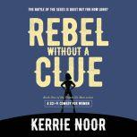 Rebel without a clue Planet Hy Man Book 1, Kerrie Noor