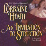 An Invitation to Seduction, Lorraine Heath