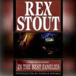 In the Best Families, Rex Stout