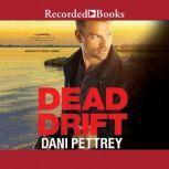 Dead Drift, Dani Pettrey