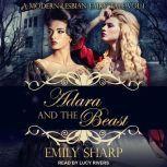 Adara and the Beast A Modern Lesbian Fairy Tale Vol 1, Emily Sharp