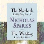 The Notebook & The Wedding Box Set Featuring the Unabridged Audio Recordings of The Notebook and The Wedding, Nicholas Sparks