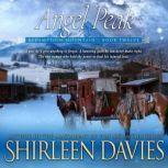 Angel Peak, Shirleen Davies