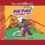 Didi Dodo, Future Spy Double-O Dodo, Tom Angleberger
