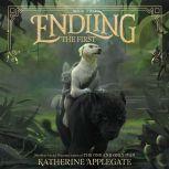 Endling #2: The First, Katherine Applegate