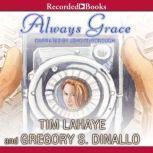 Always Grace, Tim Dinallo LaHaye