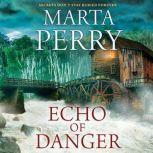 Echo of Danger A Romance Novel (Echo Falls, #1), Marta Perry