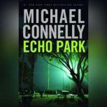 Echo Park, Michael Connelly