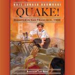 Quake! Disaster in San Francisco, 1906, Gail Langer Karwoski