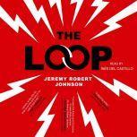 The Loop, Jeremy Robert Johnson