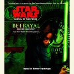 Star Wars: Legacy of the Force: Betrayal Book 1, Aaron Allston