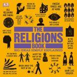 The Religions Book Big Ideas Simply Explained, DK