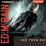 See Them Die, Ed McBain