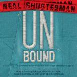 UnBound Stories from the Unwind World, Neal Shusterman
