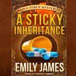 A Sticky Inheritance, Emily James
