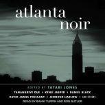 Atlanta Noir, Tayari Jones