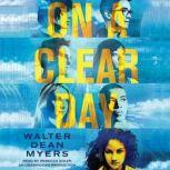On a Clear Day, Walter Dean Myers
