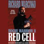 Rogue Warrior II: Red Cell Red Cell, Richard Marcinko