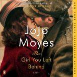 The Girl You Left Behind, Jojo Moyes
