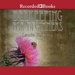 Beekeeping for Beginners, Laurie R. King