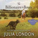 Billionaire in Boots,  The, Julia London