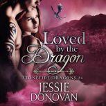 Loved by the Dragon, Jessie Donovan