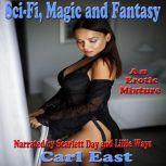 Sci-Fi, Magic and Fantasy, Carl East