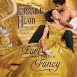 The Earl Takes a Fancy A Sins for All Seasons Novel, Lorraine Heath