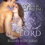To Win A Wicked Lord, Sofie Darling