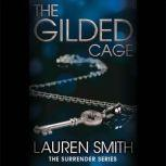 The Gilded Cage, Lauren Smith
