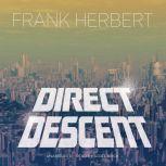 Direct Descent, Frank Herbert