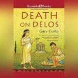 Death on Delos, Gary Corby
