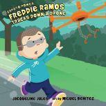 Freddie Ramos Tracks Down a Drone, Jacqueline Jules