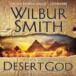 Desert God A Novel of Ancient Egypt, Wilbur Smith