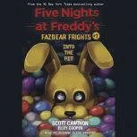 Fazbear Frights #1: Into the Pit, Scott Cawthon; Elley Cooper