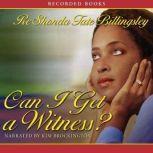 Can I Get a Witness?, ReShonda Tate Billingsley