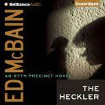 The Heckler, Ed McBain
