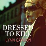 Dressed to Kill, Lynn Cahoon