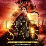 Daughter of Shades, Sylvia Mercedes