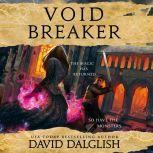Voidbreaker, David Dalglish
