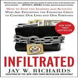 Infiltrated:, Jay W. Richards